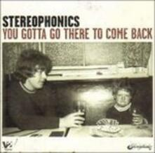 You Gotta Go There (Limited Edition) - CD Audio di Stereophonics