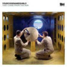 They Came from the Sun - CD Audio di Yourcodenameis:Milo