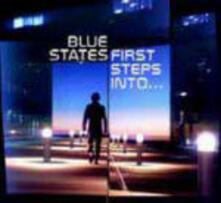First Steps Into - CD Audio di Blue States