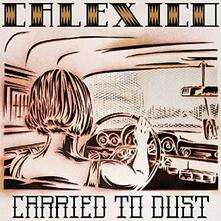 Carried to Dust - CD Audio di Calexico