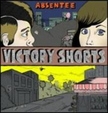 Victory Shorts - CD Audio di Absentee