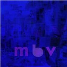 MBV - Vinile LP + CD Audio di My Bloody Valentine