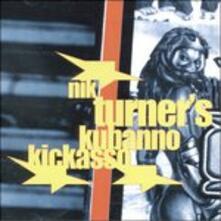 Kubanno Kickasso - CD Audio di Nik Turner
