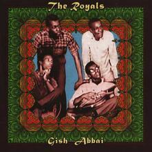 Gish Abbai - CD Audio di Royals