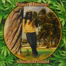 Sensimilla Island - CD Audio di Prince Hammer