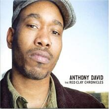 The Red Clay Chronicles - CD Audio di Anthony David