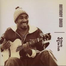 3 Chords & the Truth - CD Audio di Anthony David