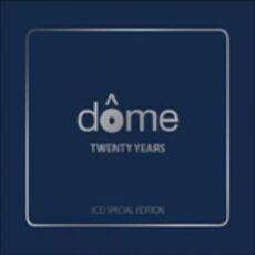 CD Dome. Twenty Years