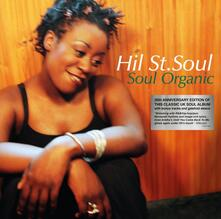 Soul Organic - Vinile LP di Hil St. Soul