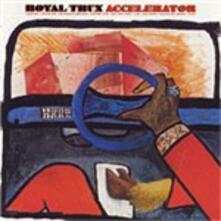 Accelerator - CD Audio di Royal Trux
