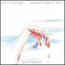 Superwolf - Vinile LP di Bonnie Prince Billy