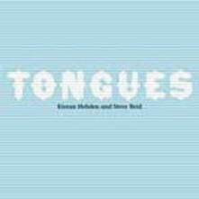 Tongues - CD Audio di Steve Reid,Kieran Hebden