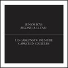 Begone Dull Care - Vinile LP di Junior Boys