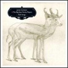 Folk Songs - CD Audio di James Yorkston,Big Eyes Family Players
