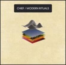 Modern Rituals - Vinile LP di Chief