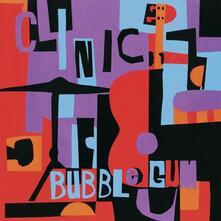 Bubblegum - Vinile LP di Clinic