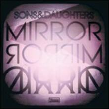 Mirror Mirror - CD Audio di Sons and Daughters