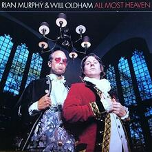 All Most Heaven - Vinile LP di Will Oldham,Rian Murphy