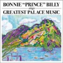 Greatest Palace Music - Vinile LP di Bonnie Prince Billy