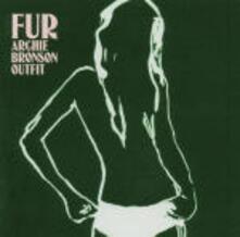 Fur - CD Audio di Archie Bronson Outfit