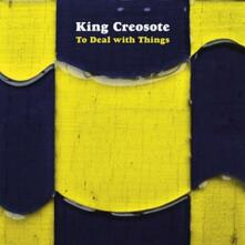 To Deal with Things - Vinile LP di King Creosote