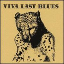 Viva Last Blues - Vinile LP di Palace Music