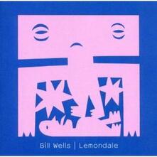 Lemondale - CD Audio di Bill Wells