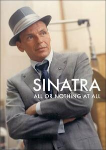 Frank Sinatra. All Or Nothing At All (2 DVD) di Alex Gibney - DVD