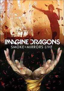 Imagine Dragons. Smoke + Mirrors Live di Dick Carruthers - DVD