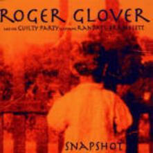 Snapshot - CD Audio di Roger Glover,Guilty Party