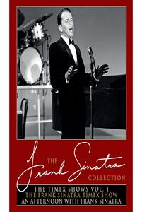 The Timex Shows. Vol. 1. The Frank Sinatra Timex Show - An Afternoon with Frank Sinatra (DVD) - DVD
