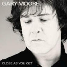 Close As You Get - CD Audio di Gary Moore