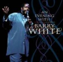An Evening with Barry White - CD Audio di Barry White