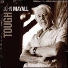 Tough - CD Audio di John Mayall