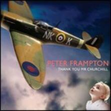 Thank You Mr. Churchill - CD Audio di Peter Frampton