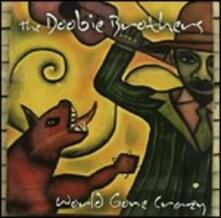 World Gone Crazy - CD Audio + DVD di Doobie Brothers