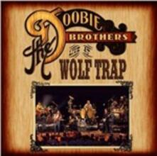Live at Wolf Trap - CD Audio di Doobie Brothers