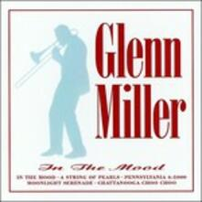 In The Mood - CD Audio di Glenn Miller