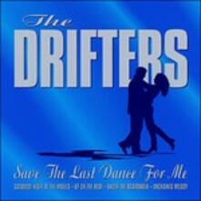 Save The Last Dance For M - CD Audio di Drifters
