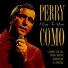 Close to You - CD Audio di Perry Como