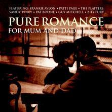 Pure Romance for Mum & Dad - CD Audio