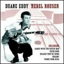 Rebel Rouser - CD Audio di Duane Eddy