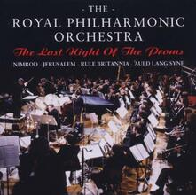 The Last Night of the Proms - CD Audio di Royal Philharmonic Orchestra