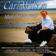 After All These Years - CD Audio di Carl Wilson