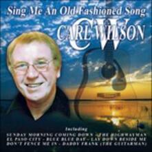 Sing Me An Old - CD Audio di Carl Wilson