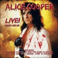 Live. Nobody Like Me - CD Audio di Alice Cooper