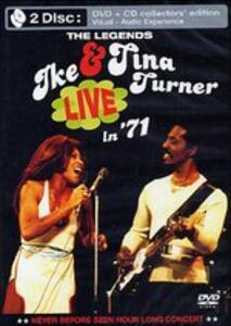 The Legends Live in 1971 - CD Audio + DVD di Tina Turner,Ike Turner