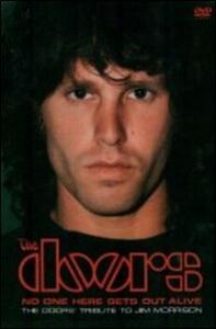 The Doors. No One Here Gets Out Alive. A Tribute To Jim Morrison - DVD