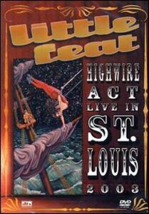 Little Feat. Highway Act. Live in St. Louis 2003 - DVD