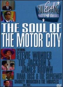 Ed Sullivan's Rock 'N' Roll Classics. The Soul Of Motor City - DVD